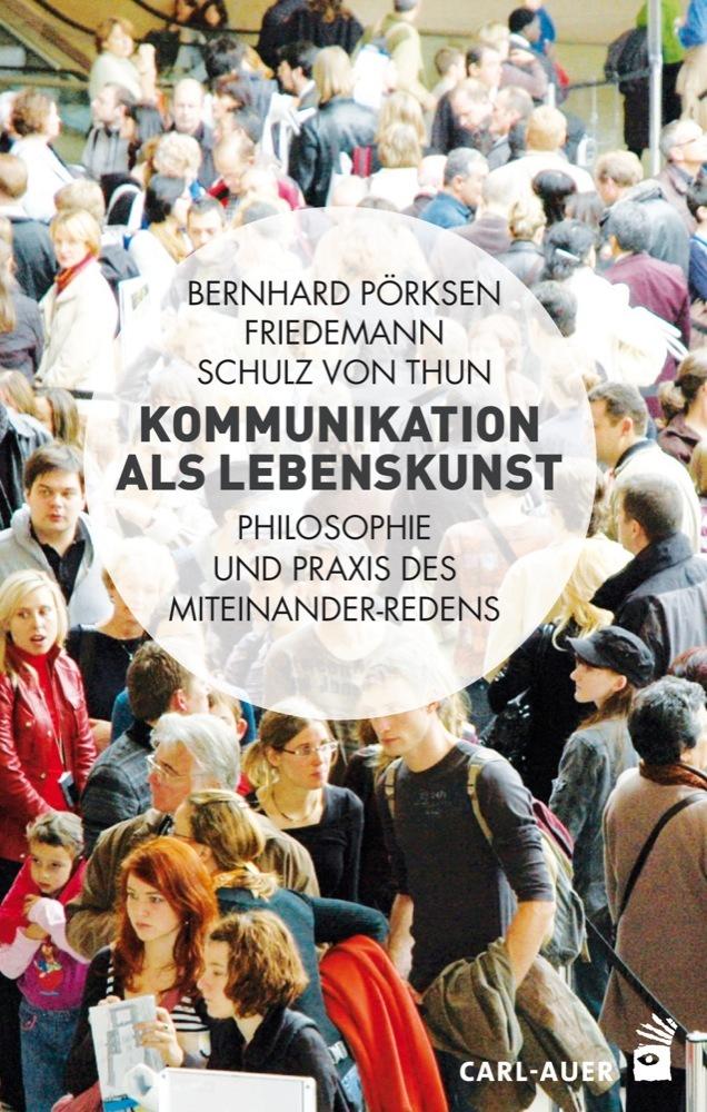 "Buchcover ""Kommunikation als Lebenskunst"""